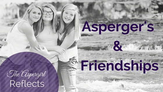 Aspergers and friendships